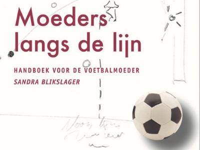 Handboek voor de voetbalmoeder